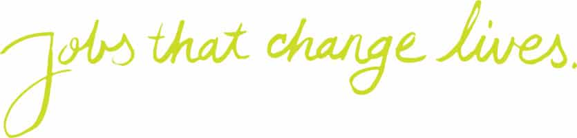 ``Jobs that change lives`` text - Foundation List slogan