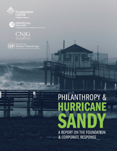 New Report Examines Philanthropy's Role in Hurricane Sandy Relief and Recovery