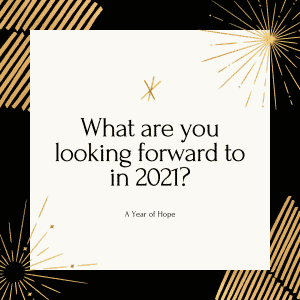Words that say: A Year of Hope: What To Look Forward To In 2021