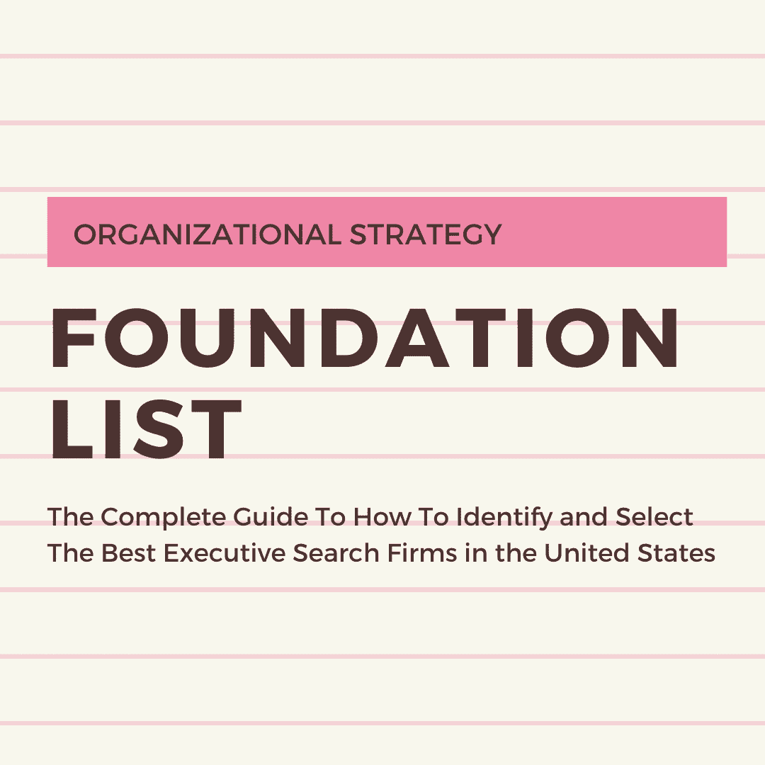 The Complete Guide To How To Identify and Select The Best Executive Search Firms in the United States